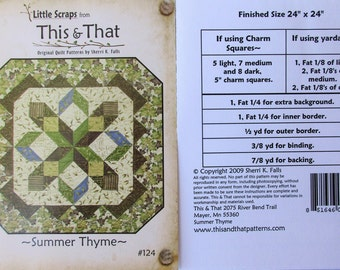 """This & That Quilt Pattern ~ """"Summer Thyme"""" #124"""