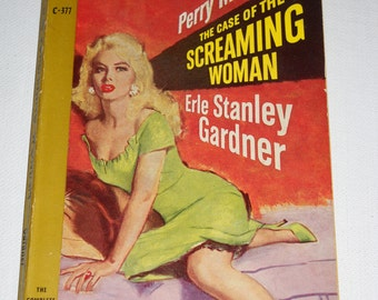 1959 Perry Mason - The Case of the Screaming Woman by Erle Stanley Gardner VINTAGE Paperback  VG Condition!