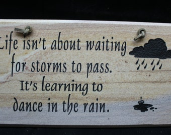 Learning to Dance in the Rain Sign