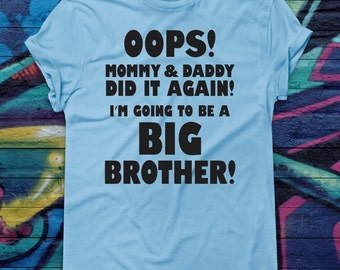 Funny Oops Mommy and Daddy Did It Again Baby Bodysuit Big Brother T-shirt Pregnancy Announcement Sibling Shirt Romper Crawler Older Brother