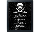 Embrace Your Inner Pirate...