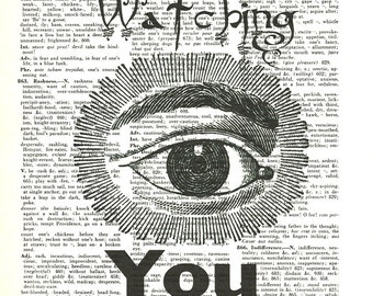 EYE Watching You Dictionary Art Print Vintage Upcycled Recycled Mixed Media Art Home Office Man Cave Studio Art paperink id: fun079