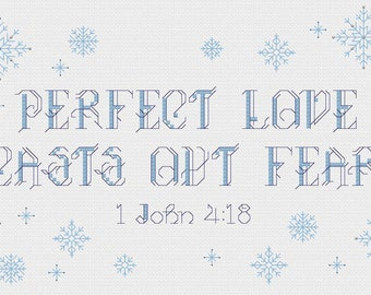 Perfect Love Casts Out Fear - Frozen - Cross stitch pattern PDF- INSTANT DOWNLOAD