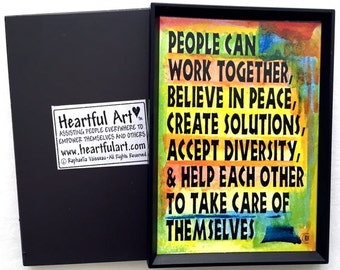 PEOPLE CAN Work Together Inspirational Motivational CLASSROOM Decor Family Friends Business Nonprofit Heartful Art by Raphaella Vaisseau