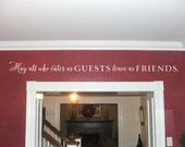 Entry Way Quote - May all who enter as guests leave as friends - Vinyl Wall Decal doorway decor