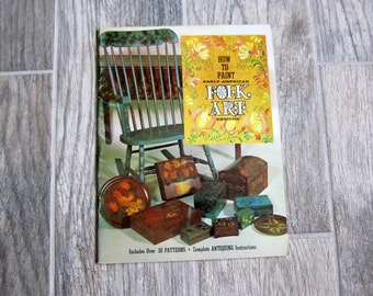 Folk Art Projects Book, 1970s American Handicrafts Co Book, How to Paint Early American Folk Art Designs, How to Paint/Distress