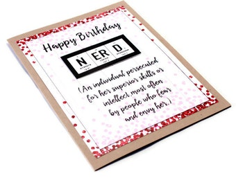 Nerd Birthday Card - Gift for her - Chemistry, Science, Periodic Table of Elements Card