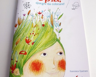 "Coloring book with original illustrations ""Oplà"""