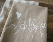 Tea Towel, Wheat L-O-V-E in Sign Language