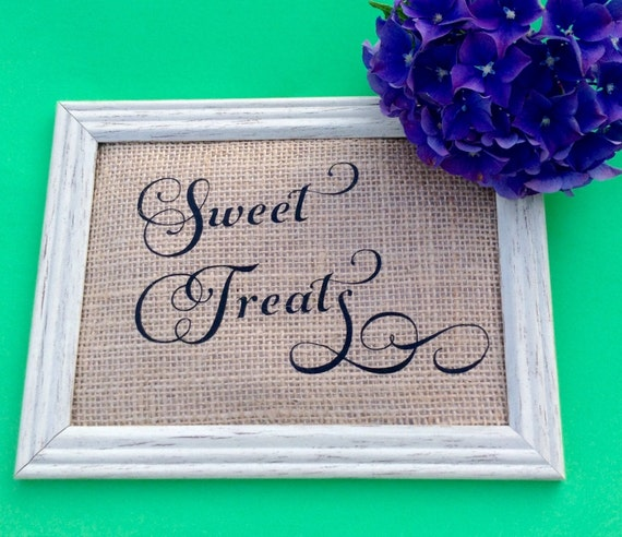 Rustic Wedding Signage, Burlap Sweet Treats Sign, Wedding Signage, Wedding Reception 4x6, 5x7 or 8x10