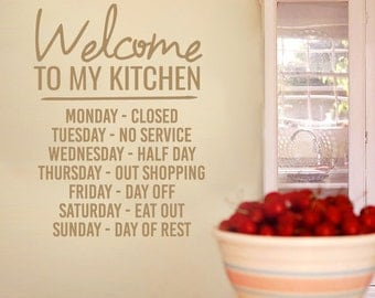 Welcome To My Kitchen - Funny Kitchen Quotes Wall Decals