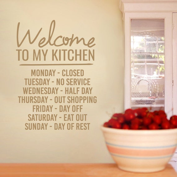 Welcome to my kitchen funny kitchen quotes wall decals - Funny kitchen wall decals ...