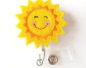 Smiling Sunshine - Retractable ID Badge Reel - Teacher Badge Holder - Cute Badge Reel - Nurse Badge Holder - Nursing Badge Clip - Felt Badge