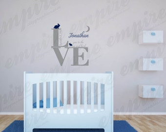 Love you to the moon decals, LOVE Word, Birth announcement, Personalized Name Decals, girls nursery Decals, boy Decals, bunny decals,