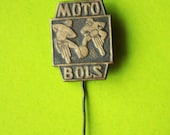 Cute Rare Badge - Vintage Pin - MOTO - BOLS