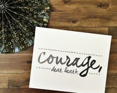 Courage, Dear Heart  Print - C.S. Lewis Quote - Inspirational and Encouragement - Perfect for gift, graduation, birthday, motivational
