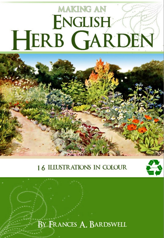 Making An ENGLISH HERB GARDEN Rare Illustrated Book 191 Pages