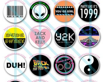 20 Totally Awesome 90s Pin Back Buttons, 90s Theme Party Buttons, I love the 90s, 90s buttons, 90s party decorations, 90s Birthday Buttons