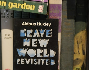 """Realistic Fiction: """"Brave New World Revisited"""" by Aldous Huxley 