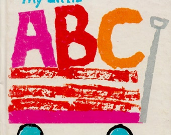 My Little ABC by Mary Prescott Vogels, illustrated by Barbara Ericksen