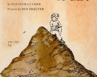 The Big Pile of Dirt by Eleanor Clymer, illustrated by Ben Shecter