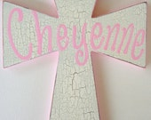 Hand painted personalized child's wooden wall cross rustic cross girls cross wall cross baptism cross childs baptism gift