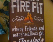 Welcome to Our Firepit Wooden Primitive Sign