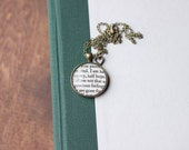Persuasion Jane Austen Antiqued Bronze Book Page Literature Book Quote Necklace You pierce my soul I am half agony half hope