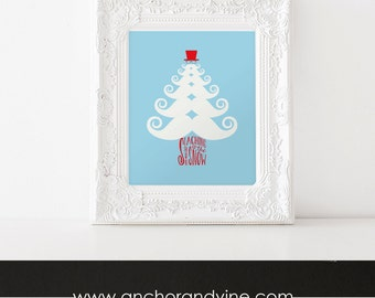 DIGITAL DOWNLOAD // Staching Thru Snow // Holiday Christmas Print Poster Mustache Christmas Tree