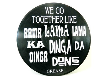 Grease We Go Together song lyrics vinyl on vinyl record music lyric art song lyric art vinyl record art music lovers gift SL21