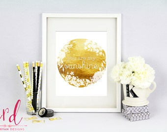 You Are My Sunshine Print | Gold Print | Gold Foil | 8x10 Print | Giclee Print