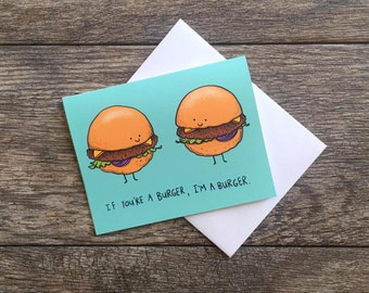 Burger Loves Burger Greeting Card *Updated*