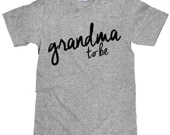 Grandma to Be T Shirt - New Grandma Gift Idea - Item 1420