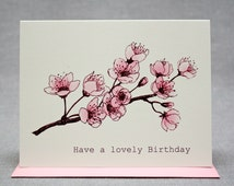 Cherry Blossom Birthday Card. Have a Lovely Birthday! Sweet Pink Flowers to Celebrate Her! Blank A2 size card with Bubblegum Pink Envelope.
