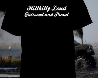 Hillbilly Loud Tee