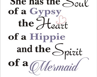 She has the SOUL of a Gypsy- Mermaid Sign **Reusable Stencil**- 8 Sizes Available- Create your own Mermaid Signs!