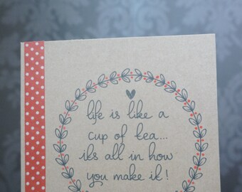 Handmade 'Life is like a cup of tea' greetings card