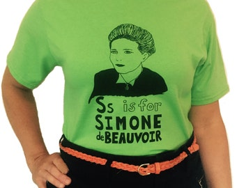 Feminist Shirt : Simone de Beauvoir w/ 9x12 Screen Print