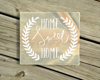 Home sweet home, home sweet home sign, home is wherever the heart is, home is wherever I'm with you, housewarming gift, wedding gift
