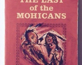 The Last Of The Mohicans by James Fenimore Cooper vintage paperback book 1963