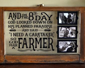 God created a farmer quote on antique window with picture frames
