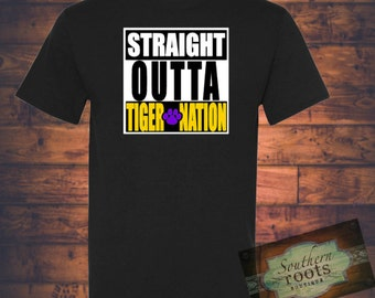 Straight Outta TIGER NATION LSU Tigers inspired tee