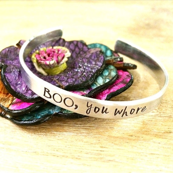 Boo, You Whore, Mean Girls Jewelry, Mean Girls Cuff Bracelet, Hand Stamped Cuff, Movie Theme Jewelry, Cuff Bracelet, Aluminum Cuff