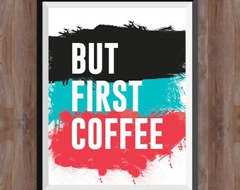 Poster But First Coffee - 3 Digital Print, Printable Wall Art, Kitchen Decor, Typography Posters, Home wall decor.