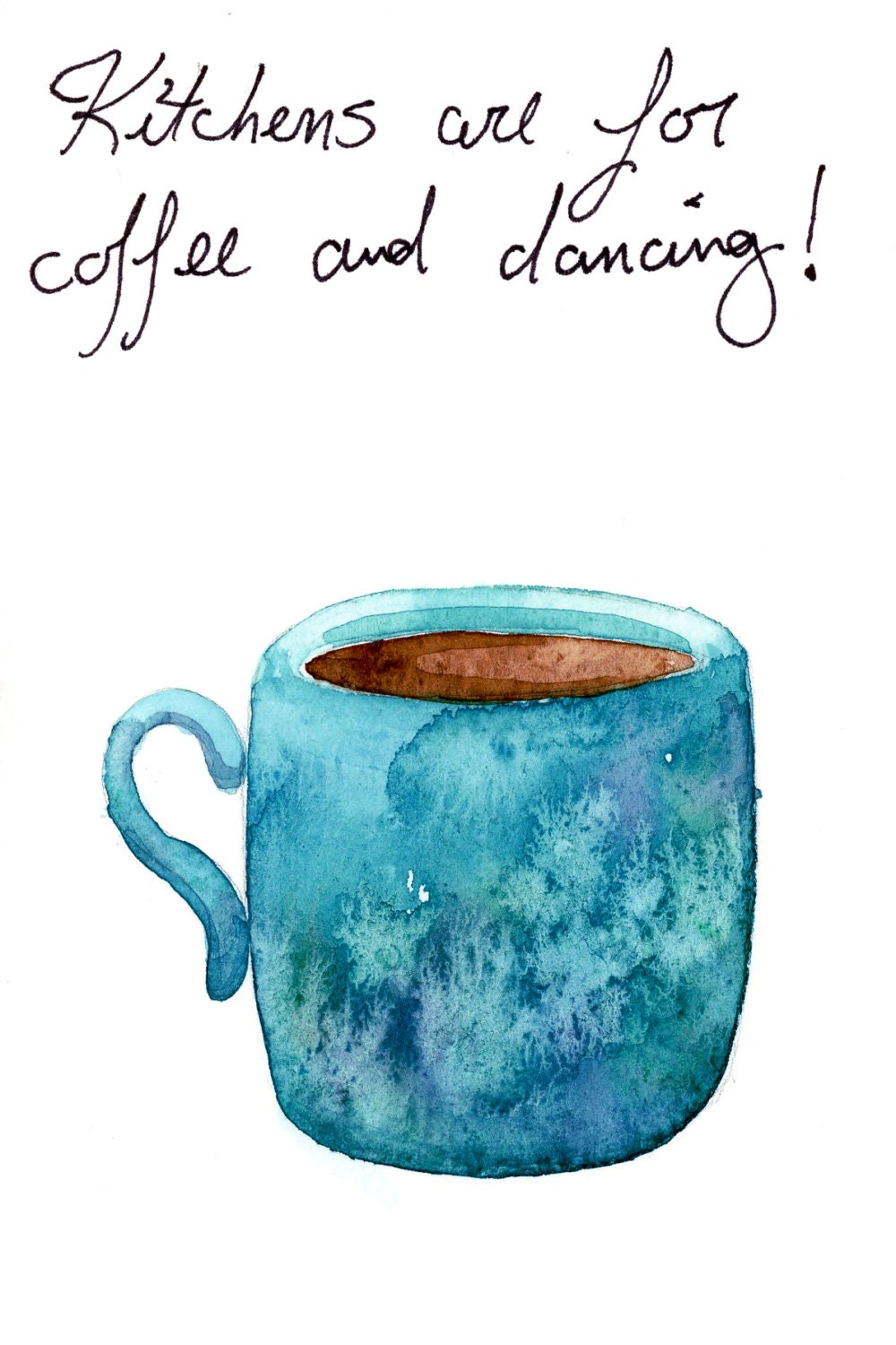 Watercolor painting original coffee and dancing quote small for Coffee watercolor
