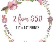 """11"""" x 14"""" Prints - PICK TWO"""