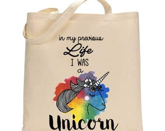 Unicorn Totebag - Cotton Bag - LIMITED EDITION In my previous life I was a Unicorn