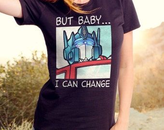 Transformers Changed It Up (TRS0022-502BLK) Women's T-shirt. Robots, autobot crew, comics, Optimus Prime, 80's tees, 80s, roll out, cartoons