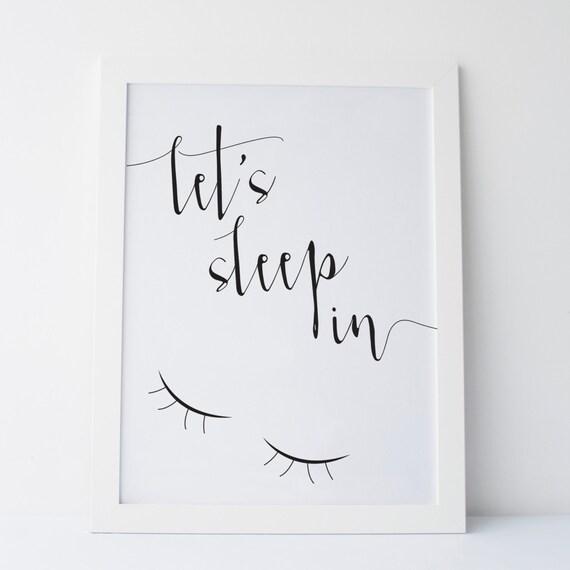 Printable Art Let's Sleep In Print Gallery