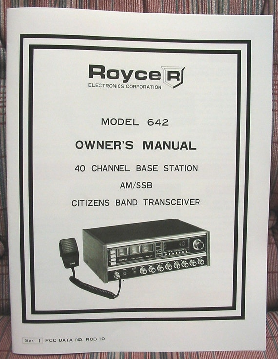 Royce 642 Am  Ssb Cb Radio Owners Manual W  Schematics